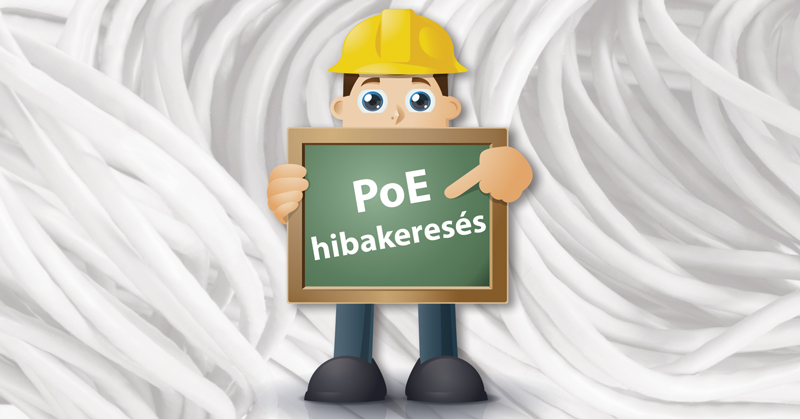 Power over Ethernet hibakeresés